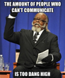 the amount of people who can't communicate