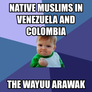 Native Muslims in Venezuela and Colombia The Wayuu Arawak